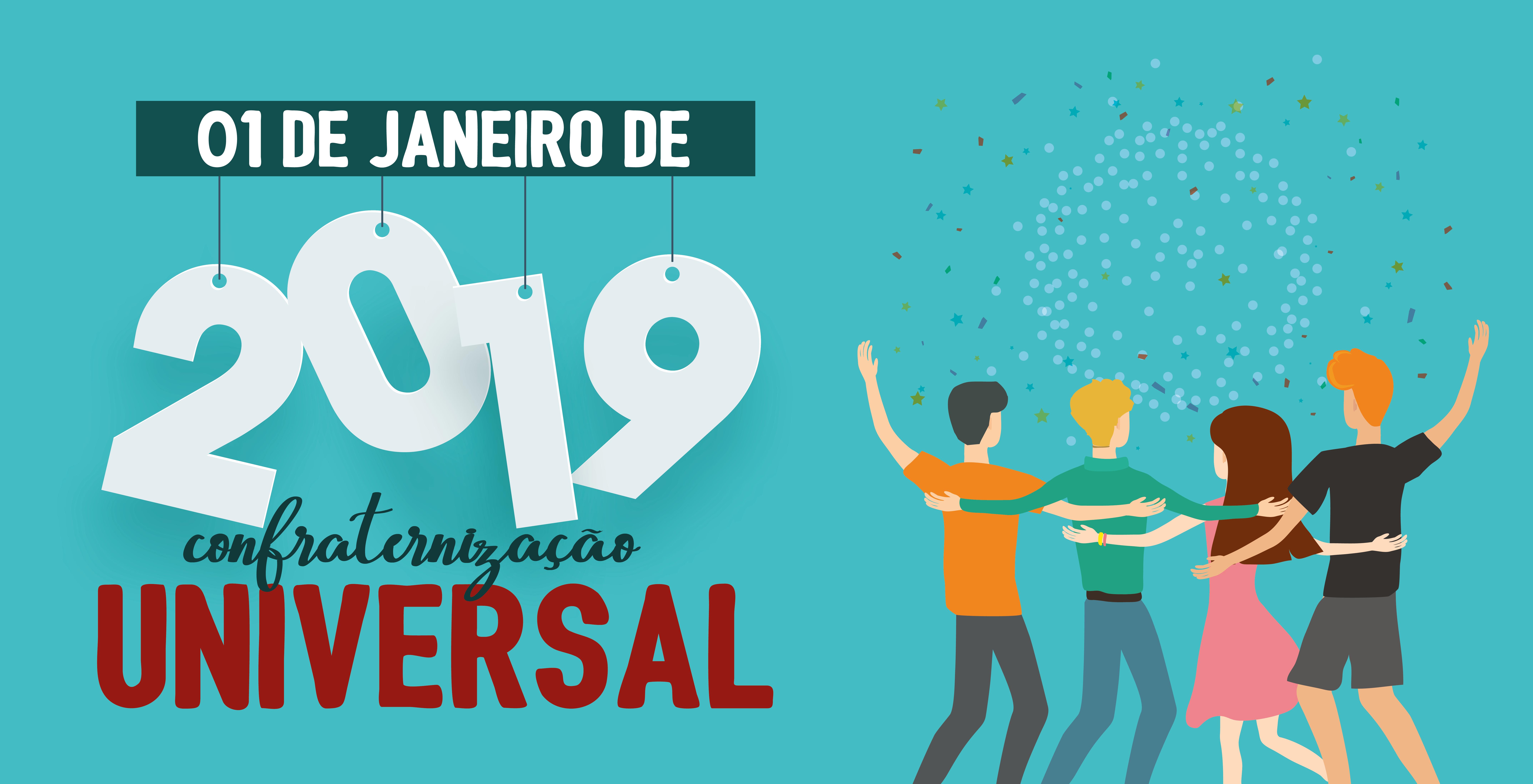 1º de janeiro Dia da Confraternização Universal