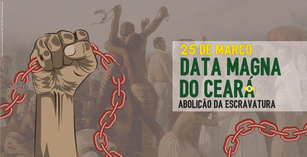 Data Magna do Ceará / Abolição da Escravatura