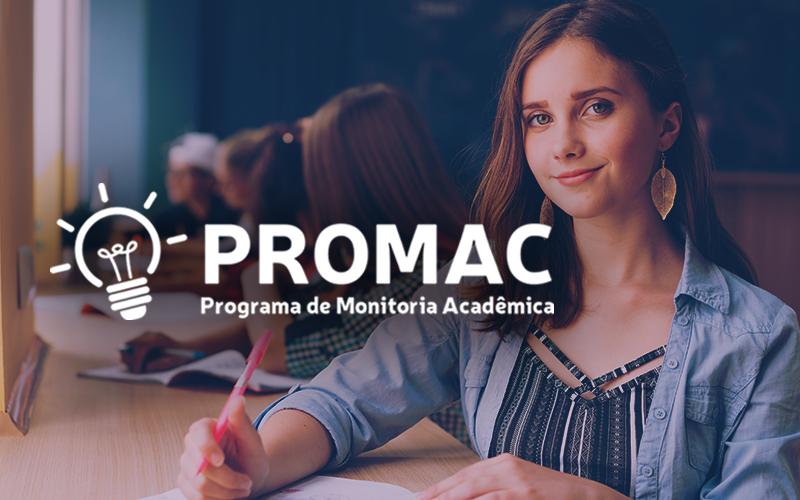 Programa de Monitoria Acadêmica (PROMAC) - Inscrições abertas